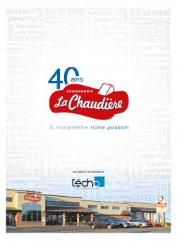 40 ans - Fromagerie La Chaudière